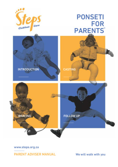 Ponseti for parents STEPS clubfoot resources downloadable